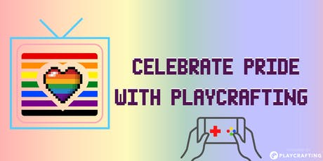 Celebrate PRIDE with Playcrafting! tickets