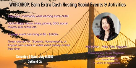 Workshop: Earn Extra Cash Hosting Social Events & Activities (East Bay) tickets