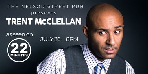Trent McClellan @ The Nelson Street Pub !