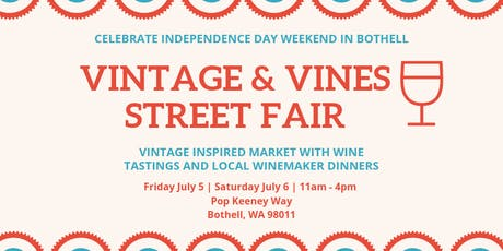 Vintage and Vines: Bothell Street Fair tickets