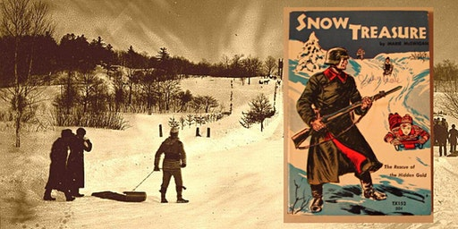 FEB 6 or 7:  The LitWits® Workshop on SNOW TREASURE by Marie McSwigan