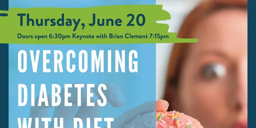 Overcoming Diabetes with Diet & Lifestyle