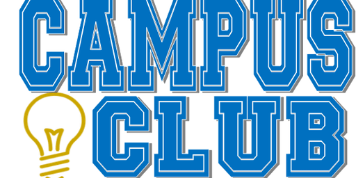Campus Club Orientation-THURSDAY, AUG 8, 2019@10:00am (K-19/20 SY) *Last orientation to start the first day of school 8/19/2019