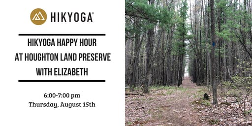 Happy Hour Hikyoga® at Houghton Land Preserve with Elizabeth