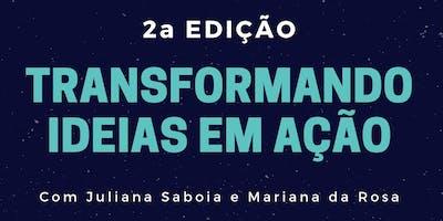 Transformando Ideias em Ação - 2a. Edição