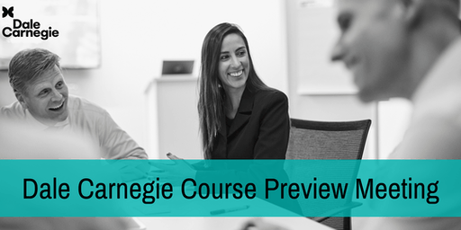 Dale Carnegie Course Preview Complimentary Workshop
