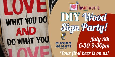 DIY Wood Sign Party @ Eureka Heights! tickets