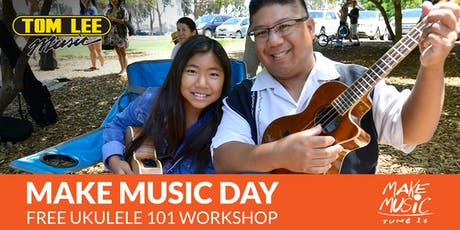 Make Music Day - Free Ukulele 101 workshop tickets