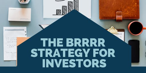 BRRRR Strategy for Real Estate Investors