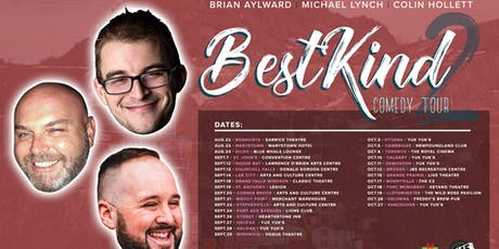 Best Kind Comedy Tour 2 with Colin Holett, Mike Lynch & Brian Alyward tickets