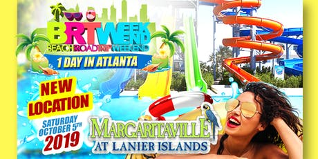 "BRT Weekend: 1-Day In  ""Atlanta, GA"" @ Margaritaville: Beach Water Park tickets"