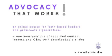 Advocacy That Works! (RECORDED CONTENT) tickets