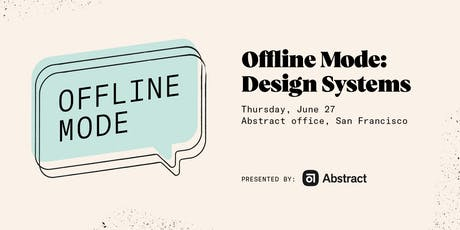 Offline Mode: Design Systems tickets