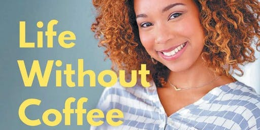 Signing: Life without Coffee with Dr Afiniki Akanet