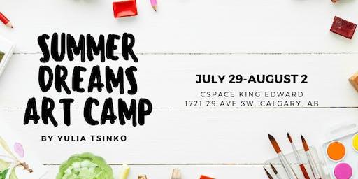 Summer Dreams Art Camp, July 29 - August 2