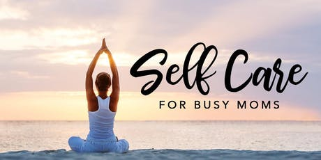 Nutritional Self Care for Moms tickets