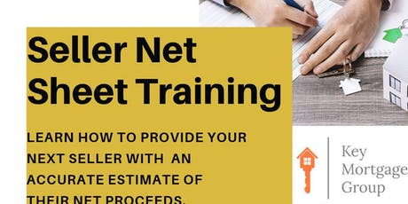 Seller Net Sheet Training 101 hosted by Key Mortgage Group tickets