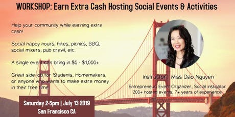 Workshop: Earn Extra Cash Hosting Social Events & Activities (SF) tickets