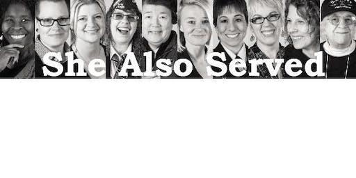 2019 Women's Veterans Summit  She Also Served