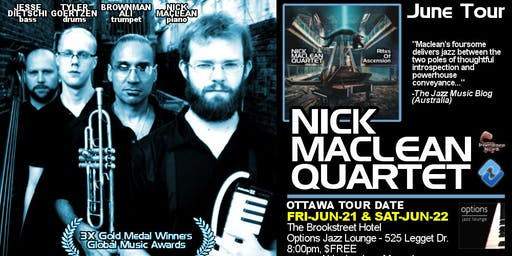 NICK MACLEAN QUARTET feat. BROWNMAN ALI (Ottawa) Two Nights!