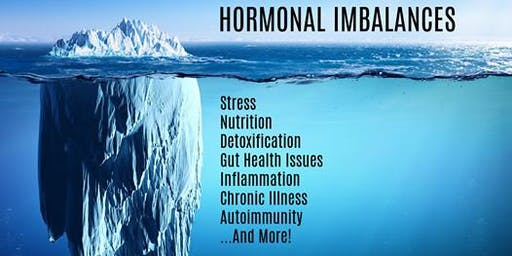 Hormonal Imbalances: A Functional Medicine Approach