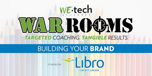 WAR ROOM powered by Libro Credit Union: Building Your Brand