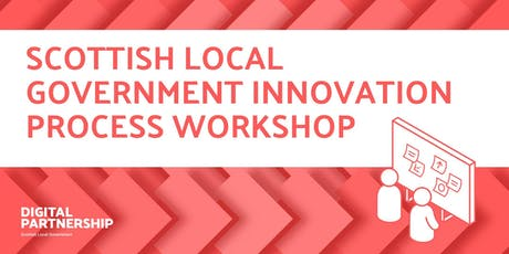 Scottish Local Government Innovation Process Workshop tickets