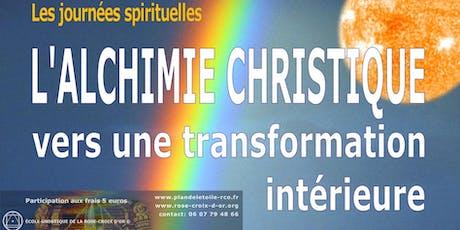 L'Alchimie christique, vers une transformation intérieure billets