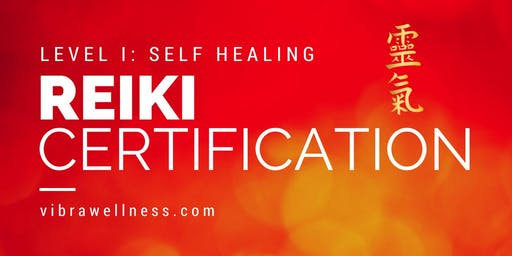 Reiki Level 1 Training and Certification: Self Healing