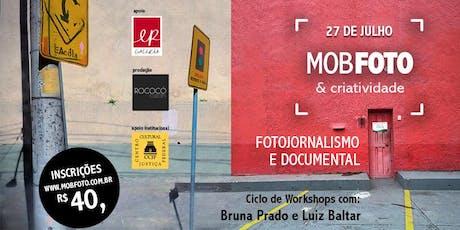 Mobfoto e Criatividade: Fotojornalismo e Documental ingressos