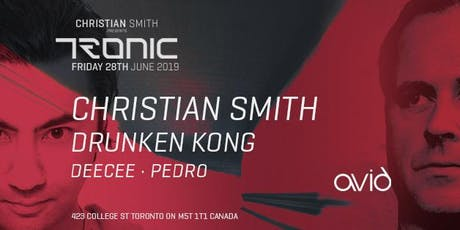 Tronic Showcase w/ Christian Smith + Drunken Kong / June 28th tickets