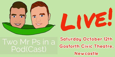 Two Mr Ps in a Pod(Cast) LIVE tickets