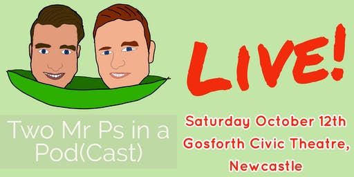 Two Mr Ps in a Pod(Cast) LIVE