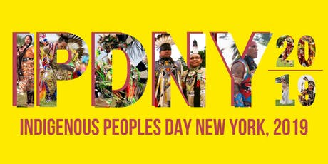 Indigenous Peoples Day NYC 2019 tickets