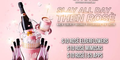 Slay All Day....Then Rose: day Party