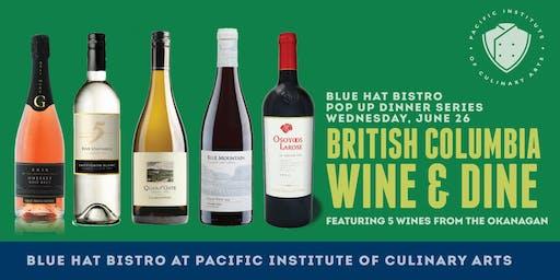 Blue Hat Bistro Pop Up Dinner Series: BC Wine & Dine