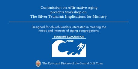 The Silver Tsunami: Implications for Ministry tickets