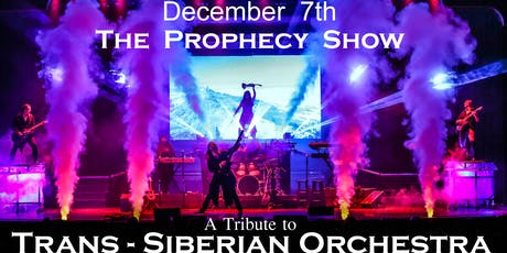 The Prophecy Show~ A Tribute to Trans-Siberian Orchestra tickets