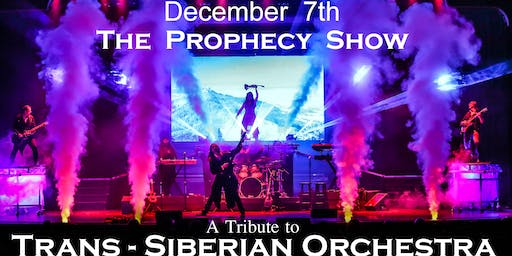 The Prophecy Show~ A Tribute to Trans-Siberian Orchestra