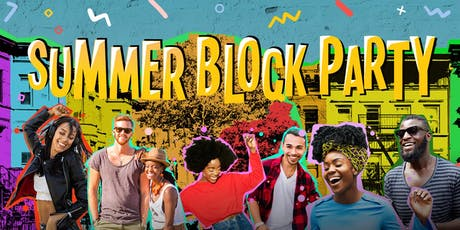 2019 Summer Block Party tickets