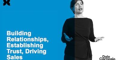 Building Relationships, Establishing Trust, Driving Sales