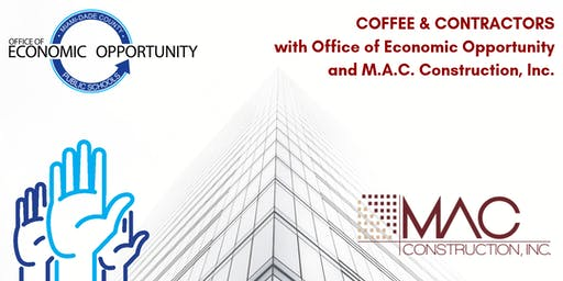 COFFEE & CONTRACTORS with M-DCPS OEO and M.A.C. Construction, Inc.
