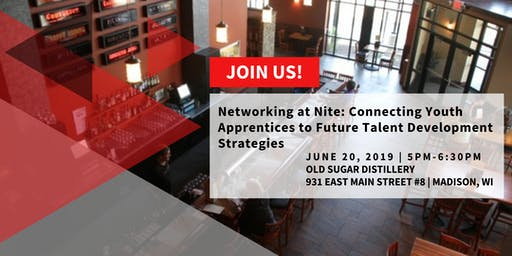 Networking At Nite: Connecting Youth Apprentices to Future Talent Development Strategies