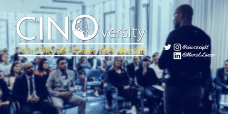 """CINOVERSITY - """"Don't Follow Your Passion, Follow Your Gift"""" Tickets"""