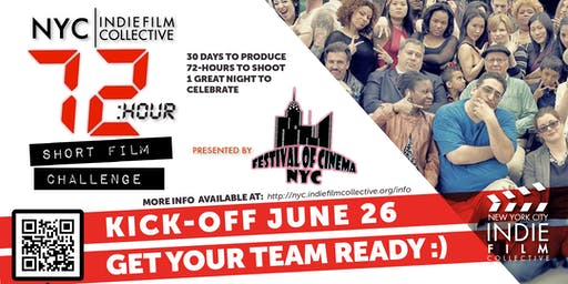 SIGN-UP for the NYC   Indie Film Collective 72-Hour Short Film Challenge Presented by Festival of Cinema NYC