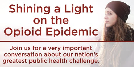 Shining a Light on the Opioid Epidemic (Montgomery County) tickets