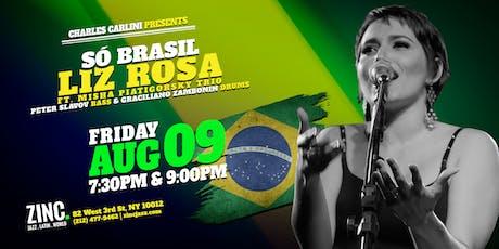 Só Brasil: Liz Rosa tickets