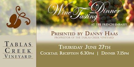 Tablas Creek Vineyard Wine Tasting Dinner at The Embassy of France tickets