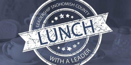 Lunch with a Leader: Danny Tetzlaff, General Manager of the Everett AquaSox Professional Baseball Club