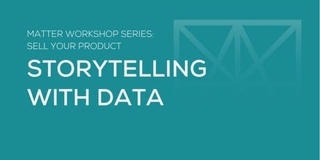 MATTER Workshop: Storytelling with Data tickets